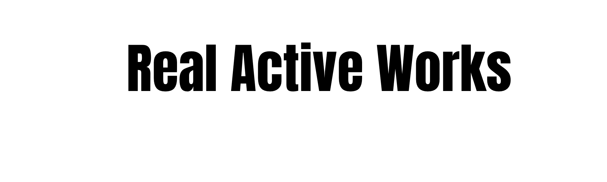 Real Active Works
